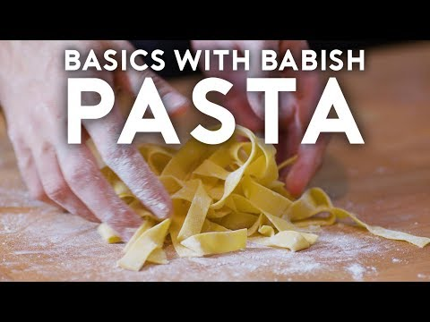 Pasta | Basics with Babish