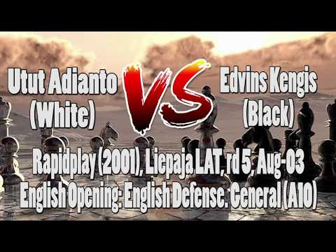 Pertandingan Catur|Chess Game Utut Adianto vs Edvins Kengis|Rapidplay (2001)