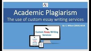 Academic Plagiarism: custom essay writing services [Question worksheet & PPT]