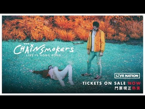 The Chainsmokers Live in Hong Kong