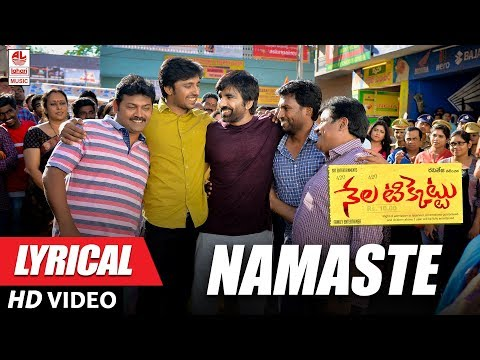 Namasthe Full Song With Lyrics - Nela Ticket Songs - Raviteja, Malavika Sharma