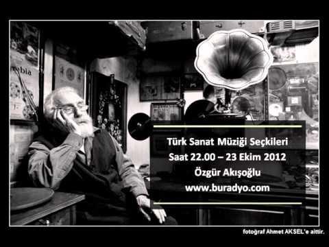 Türk Sanat Müziği Seçkileri - BURadyo Nostalji - 4. Program