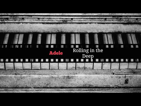 Adele  Rolling in the Deep piano