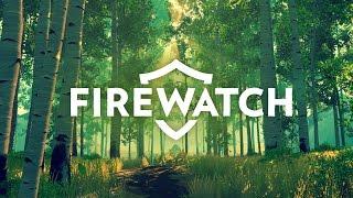 Firewatch - September 2016 Trailer
