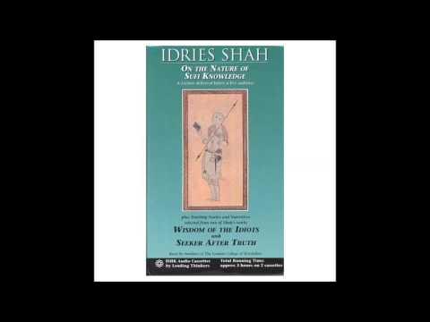 On the Nature of Sufi Knowledge part 1 of 2