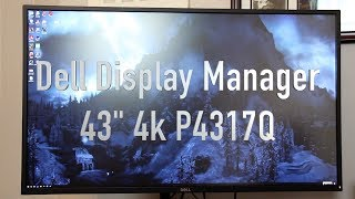 dell Display Manager (DDM) Revue on 43