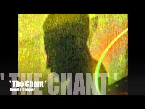 """"""" The Chant """""""