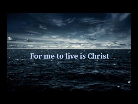 Image result for to live is christ