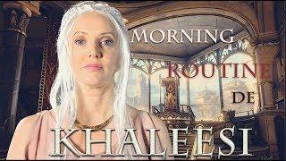 MORNING ROUTINE de KHALEESI (Game of Thrones) / Maud Bettina-Marie thumbnail