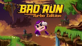 Bad Run - Turbo Edition