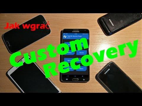 Jak Wgrać Custom Recovery + Root Na Telefony Samsung