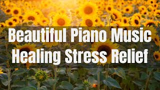 Soothing Piano Instrumental Music | Relaxing Piano Sleep Music | Stress Relief Music