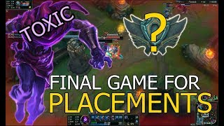 LET THE JOURNEY BEGIN! FINAL (toxic) GAME FOR PLACEMENTS | League of Legends