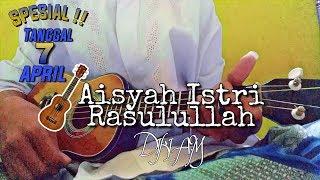 AISYAH ISTRI RASULULLAH - DIKI A.M   Cover Ukulele