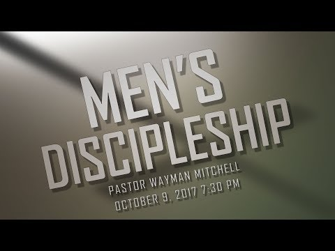 Men's Discipleship 10092017 El Paso Christian Church Live Stream