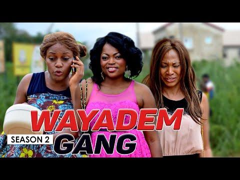 Download WAYADEM GANG 2 -