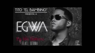 ya me enter tito el bambino presenta egwa feat ozuna by dj victor