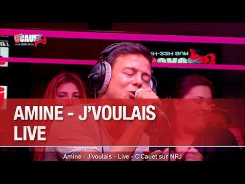 Amine - J'voulais - Live - C'Cauet sur NRJ...