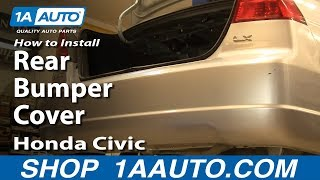 How To Install Replace Remove Rear Bumper Cover Honda Civic 01-05 1AAuto.com