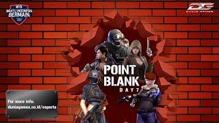 DGWIB: Point Blank Season 2 Day 7