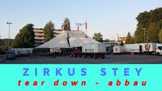 Zirkus STEY | Abbau - Tear Down