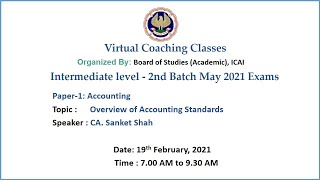 Intermediate Paper-1: Accoutning Topic:  Overview of AS Morning Session Date: 19-2-2021