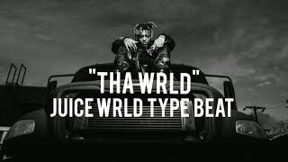 "[FREE] Juice WRLD Type Beat - ""THA WRLD"" 