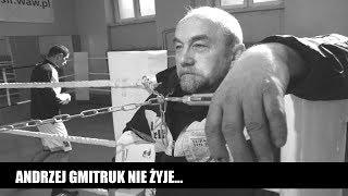 """Andrzej Gmitruk nie żyje. """"Był moim bokserskim tatą"""""""