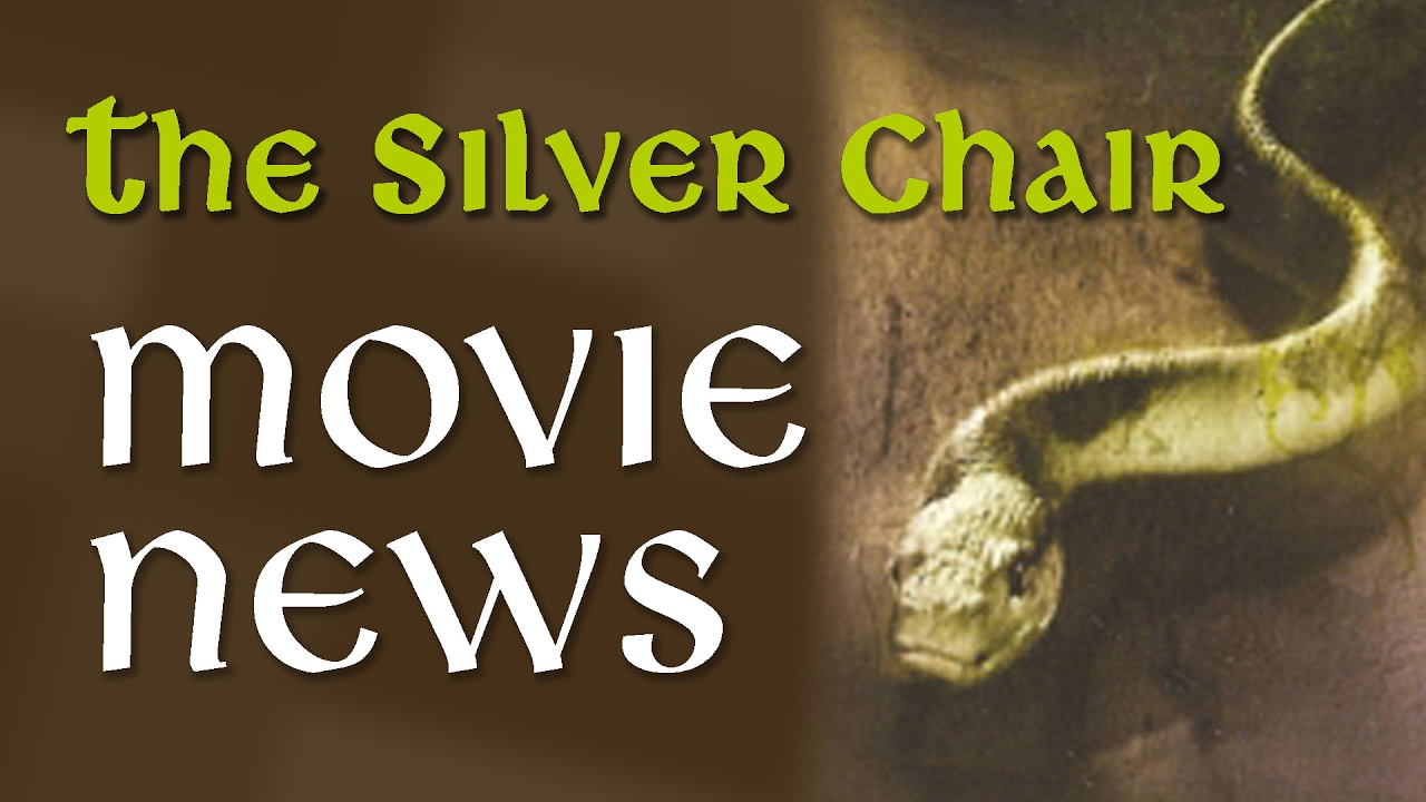 What We Know About THE SILVER CHAIR Movie The Chronicles