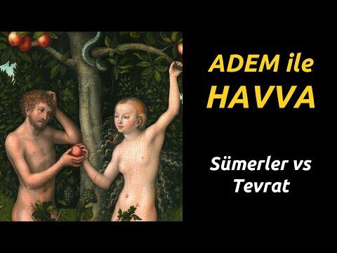 ADEM İLE HAVVA  - SÜMERLER VS TEVRAT (Dinler Tarihi)