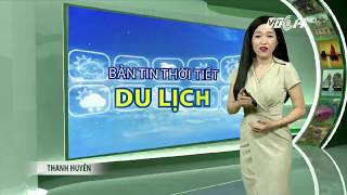 VTC14 | Thời tiết du lịch 24/10/2017 | Hà Nội, lành lạnh về đêm cùng cái nắng chút hanh hao ban ngày