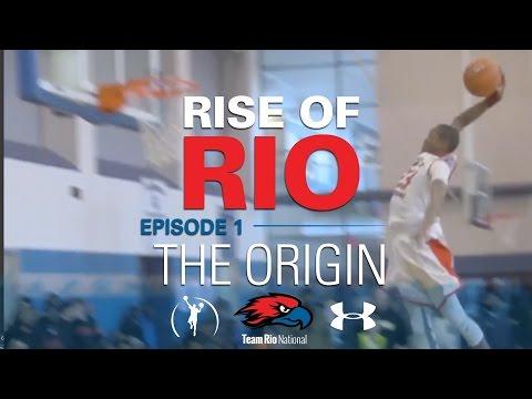 RISE OF RIO EPISODE 1: THE ORIGIN OF TEAM RIO NATIONAL