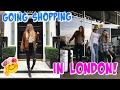 SHOPPING IN LONDON!!!