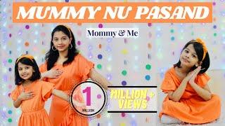 Mummy Nu Pasand | Mother Daughter Dance | Aira & Shalini (Mom) | 4 year old
