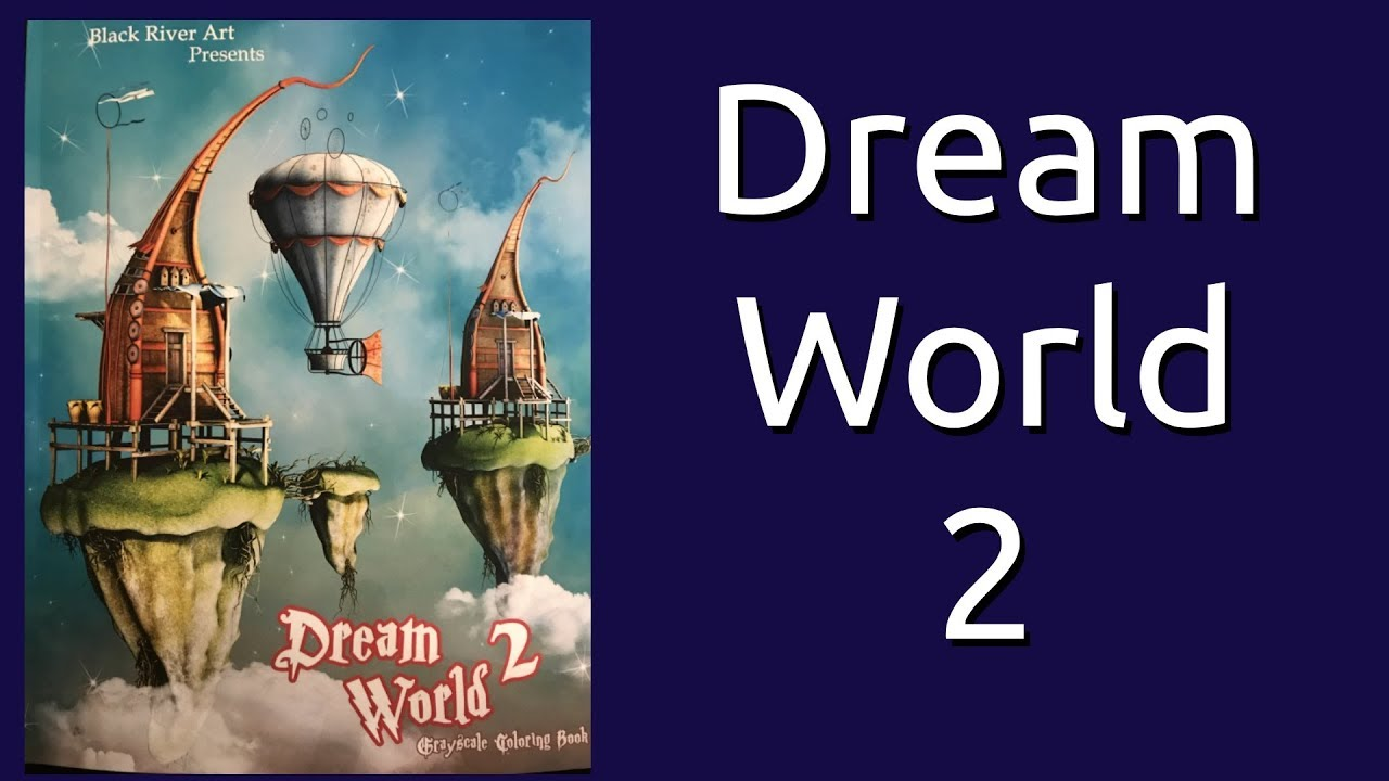 Coloring Book Flip Through Dream World 2 Grayscale