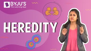 Heredity | Learn with BYJU'S