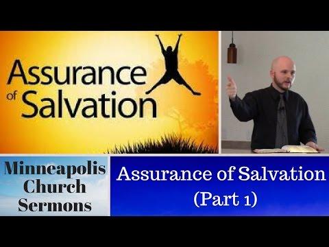 Assurance of Salvation (Part 1) (Sermon)