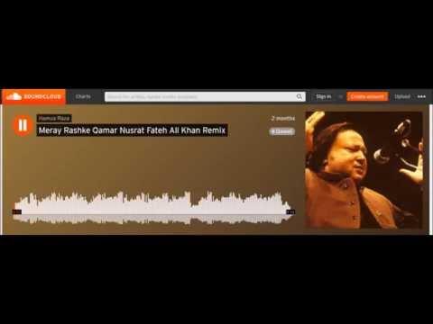 Mere Rashke Qamar Nusrat Fateh Ali Khan Remix