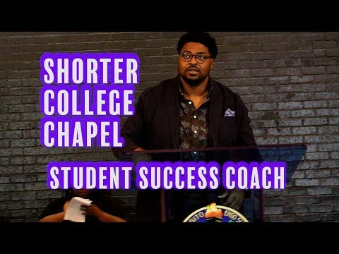Shorter College Chapel - Student Success Coach