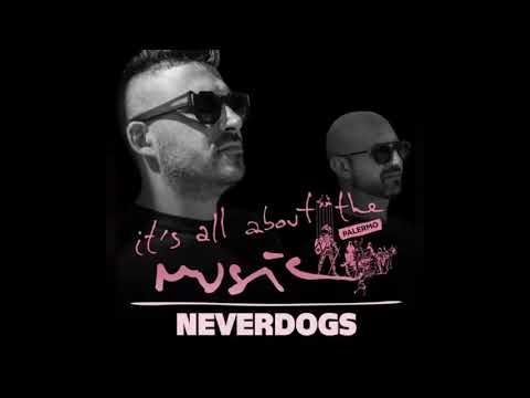 Neverdogs - It's All About The Music @ Palermo 27-01-18