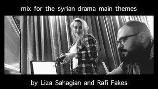 ميكس للشارات المسلسلات السورية  by Liza Sahagian and Rafi Fakes