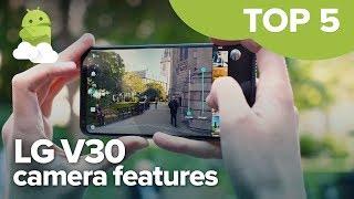 LG V30: Top 5 camera features