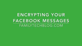 How To: Encrypt Your Facebook Messages
