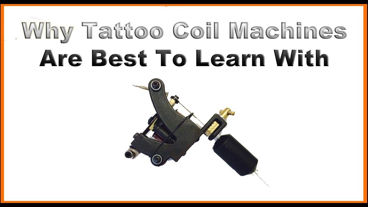 Why You Should Learn Tattoo Coil Machine Before Rotary Youtube