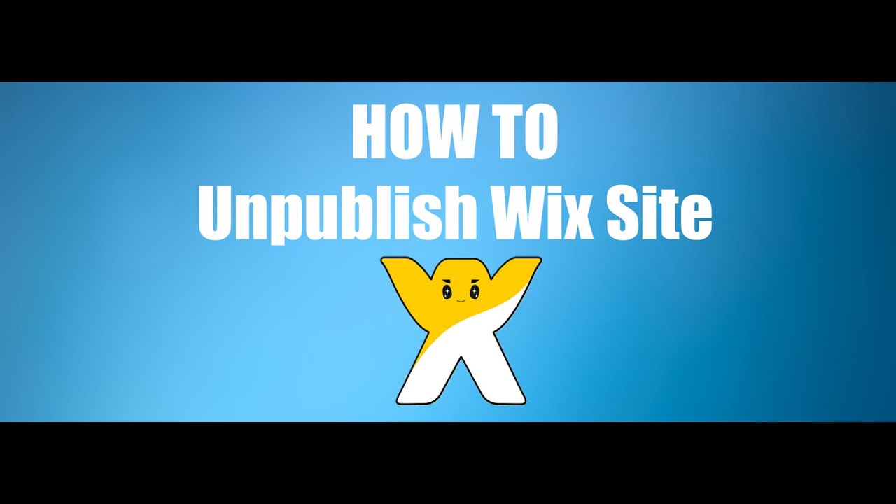 How To Unpublish Wix Site