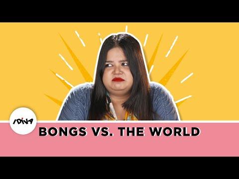 iDIVA - Bongs VS The World: Things Bengalis Are Tired Of Hearing