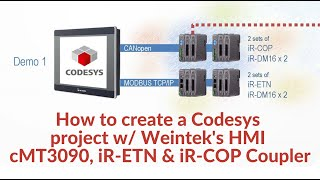 كيفية إنشاء Codesys المشروع w/ Weintek هو HMI cMT3090 ، iR-ETN & iR-شرطي المقرنة