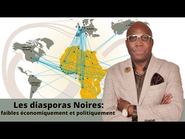 Dr JFA: La vérité sur les diasporas Noires, faibles  économiquement et politiquement