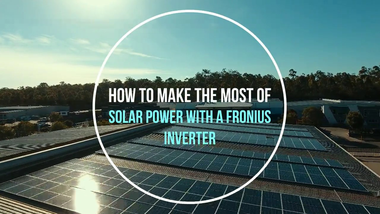 Make the most of solar with Fronius - Gold Coast Solar Power