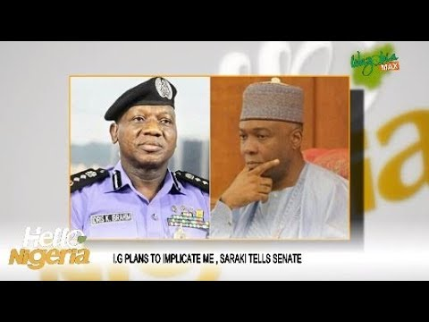 IGP PLANS TO IMPLICATE ME, SARAKI TELLS SENATE - HELLO NIGERIA